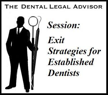Session: Exit Strategies for Established Dentists