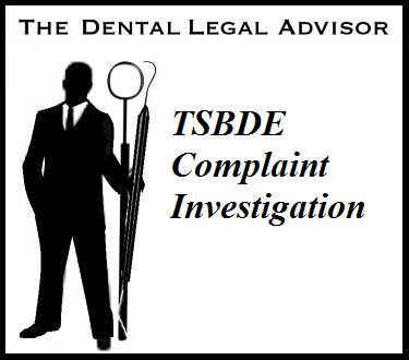 Responding to a TSBDE Complaint Investigation