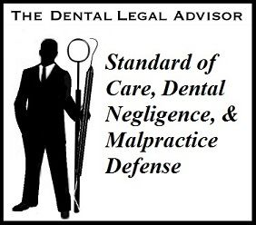 Dental Malpractice Claim Defense