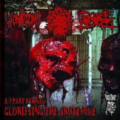 Vomitomb / Gore Blast / Blasphemation - A 3 Part Hymnal: Glorifying the Grotesque