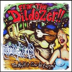 Ectomyectomy - Fear the Dildozer