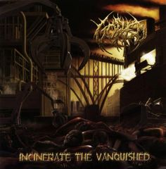 Gored - Incinerate The Vanquish