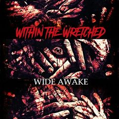 Within The Wretched - Wide Awake