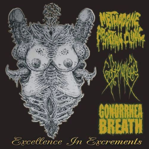 Methadon Abortion Clinic, Goremonger, Gonorrhea Breath - Excellence in Excrements