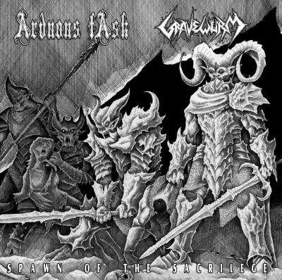 Gravewürm / Arduous Task - Spawn of the Sacrilege