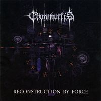 Ebonmortis - Reconstruction by Force