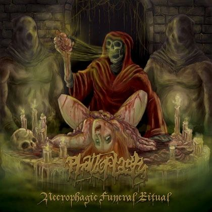 Phalloplasty - Necrophagic Funeral Ritual