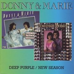 Deep Purple / New Season by DONNY & MARIE