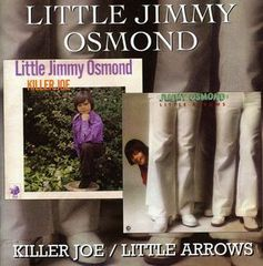 Killer Joe / Little Arrows by Little JIMMY OSMOND