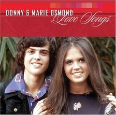 Donny and Marie Osmond: Love Songs CD