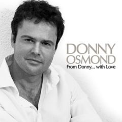Donny Osmond: From Donny, With Love CD