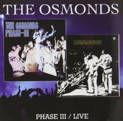 Phase III / Live by THE OSMONDS