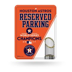 Houston Astros 2017 World Series Champions Reserved Parking Sign MLB