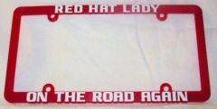 RED HAT LADY ON THE ROAD AGAIN license plate frame