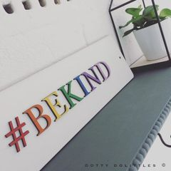 #BEKIND Wooden Sign - Ready to Post