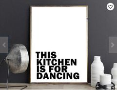 'This Kitchen is for Dancing' Print