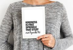 'Kindness is Free' Print