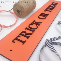 'Trick or Treat' Wooden Sign - Ready to Post