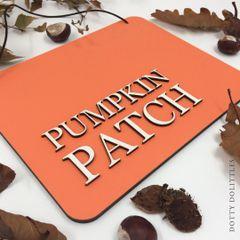 'Pumpkin Patch' Wooden Sign
