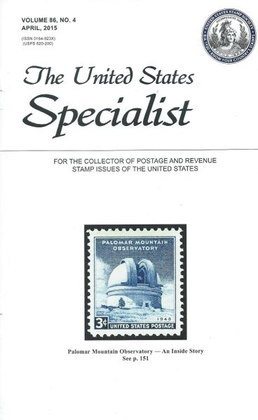 The United States Specialist Journal Of Stamp Society Vol 86 4 April 2015