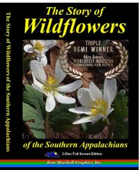 A DVD - SPRING SALE! The Story of Wildflowers of the Southern Appalachians