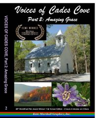 A DVD - Voices of Cades Cove, Part 2: Amazing Grace