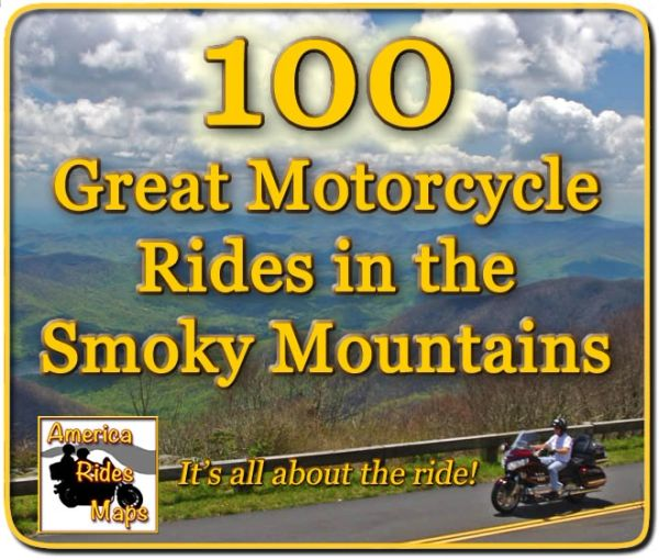 100 Great Motorcycle Rides in the Smoky Mountains