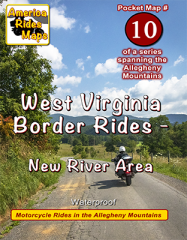 #10 West Virginia Border Rides - New River Area