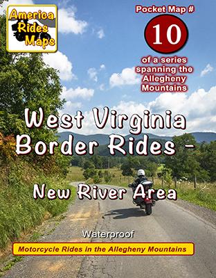 #10 West Virginia Border Rides - New River Area