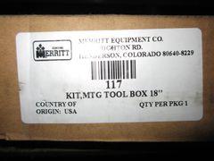 "Merritt 18"" Tool Box Mounting Kit 117/117MTQ"