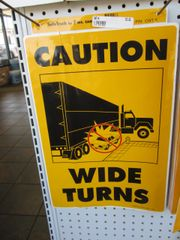 Ms. Carita Caution Wide Turn Sign CWT-6