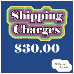 $30.00 Shipping Charges For Your Order Taken At Our Show
