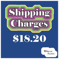 $18.20 Shipping Charges For Your Order Taken At Our Show