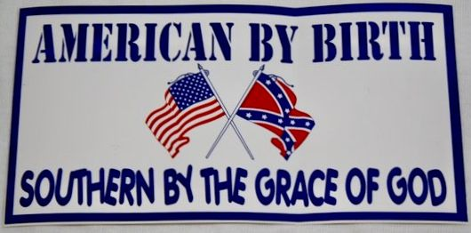 American by birth southern by the grace of god bumper sticker