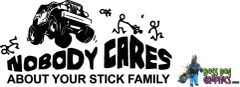Nobody Cares About Your Stick Family - Jeep 2