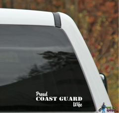 Proud COAST GUARD Family Member Decal - Universal Fit