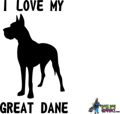 I Love My Great Dane