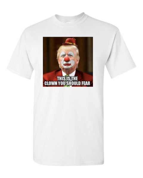 Donald Trump Scary Clown T Shirt Politicallypunny Com