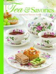 TEA & SAVORIES RECIPE BOOK by TEATIME MAGAZINE