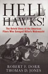 """Hell Hawks!"" by Robert F. Dorr & Thomas D. Jones LIT-0113"