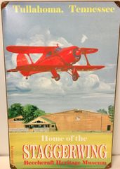 """Home of the Staggerwing"" Beechcraft Heritage Museum Metal Sign Poster ONE-0118"