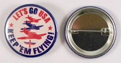 """Wholesale Lot of 155 Pin Back Buttons, """"Keep em' Flying"""" BTN-0102"""