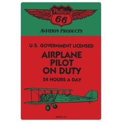 "Phillips 66 ""Airplane Pilot on Duty"" Embossed Metal Sign AR-2040021"