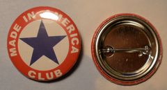 """""""Made In America Club"""" Pin Back Button (Wholesale Lot of 318) BTN-0109"""