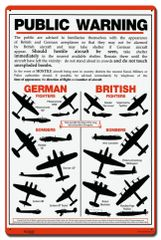 "Battle of Britain ""Public Warning"" Aircraft I.D. Metal Sign SIG-0169"