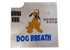 "Nose Art Panel- Pluto ""Dog Breath"" NAP-0108"