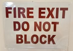 FIRE EXIT DO NOT BLOCK SIGN - WHITE BACKGROUND (ALUMINUM SIGNS 10X14)