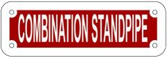 COMBINATION STANDPIPE SIGN- REFLECTIVE !!! (ALUMINUM 2X6)