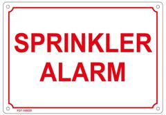 SPRINKLER ALARM SIGN (ALUMINUM SIGN SIZED 7X10)