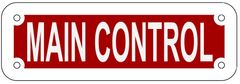 MAIN CONTROL SIGN- REFLECTIVE !!! (ALUMINUM 2X6)